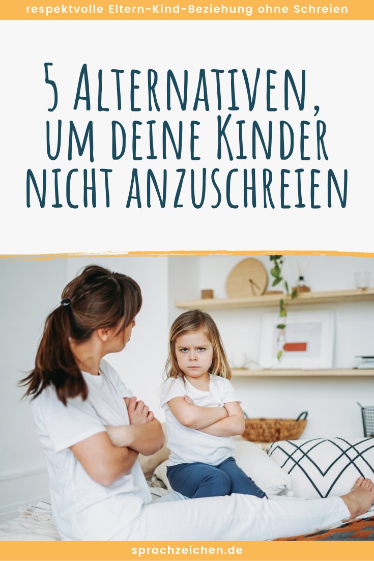 Anti Wut Strategien_5 Alternativen um dein Kind nicht anzuschreien